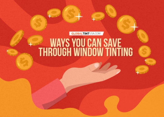 Ways you can save through window tinting featured image globaltintusa